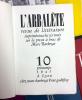 L'ARBALÈTE n° 10. Revue de Littérature.. GENET - HEMINGWAY - LARRONDE - Franz KAFKA - DES FORETS.