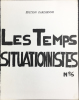 The Situationist times N° 6 Les Temps situationnistes N° 6 édition parisienne.