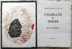 S'HABILLER EN MIROIR.. RIBEMONT-DESSAIGNES, Georges - PAPART, Max.