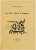 LE PÈRE UBU À LA GUERRE.. VOLLARD, Ambroise - PUY, Jean (Alfred Jarry)