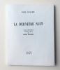 LA DERNIÈRE NUIT. Avec un frontispice gravé par Henri Laurens. Ex. n° 20 avec 4 états de la gravure.. ÉLUARD, Paul - LAURENS, Henri