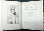 DIX FILLES DANS UN PRÉ avec quatre gravures à l'eau-forte en hors-texte par Marie Laurencin (Ex. avec suite). . BLOCH, Jean-Richard - Marie Laurencin