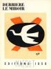 DERRIÈRE LE MIROIR N°112. EDITIONS MAEGHT 1958. Janvier-Février 1958.. BRAQUE, Georges - Miro, Joan, Pierre Tal-Coat, Raoul Ubac, Alberto Giacometti - ...
