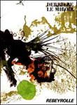 Derrière le Miroir n° 177. REBEYROLLE. Mars 1969.. Artistes Multiples. REBEYROLLE - Franqui, Carlos.