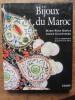 Les Bijoux du Maroc. M.-R. Rabaté / A. Goldenberg