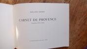 Carnet de Provence, aquarelles et dessins, E.O. numérotée. Roland Oudot