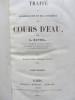 Traité de la législation et de la pratique des cours d'eau (2 tomes). A. Daviel