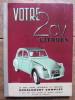 Votre 2 CV Citroën.