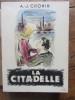 La Citadelle. A.-J. Cronin