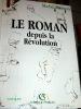 Le Roman depuis la Révolution.. RAIMOND (Michel)