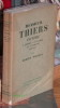 Monsieur Thiers contre l'Empire, la guerre, la Commune 1869-1871.. DREYFUS (Robert)