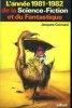L'Année 1981-1982 de la Science-Fiction et du Fantastique.. GOIMARD (Jacques)
