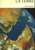 La Terre.. DUNBAR (Carl O.)
