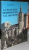 La Basilique métropolitaine N.-D. des Doms.. REYNE (André), BREHIER (Daniel)