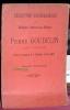 Description bibliographique des éditions connues des oeuvres de Pierre Goudelin poète toulousain d'après les exemplaires de la bibliothèque d'Antoine ...
