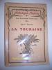 La Touraine - Le Blésois - Le Vendômois.. GUERLIN (Henri)