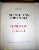 1918-1948 - Trente ans d'histoire - De Clemenceau à De Gaulle.. [COLLECTIF]