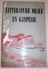 La Littérature orale en Gaspésie.. ROY (Carmen)