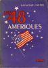 Les Quarante-huit Amériques.. CARTIER (Raymond)