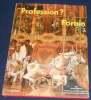 """Profession? Forain"". ""Annie Lorenzo"""