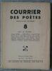 """""""Courrier des Poètes ? 8"""". """"Ribemont-Dessaignes etc Max Jacob Maurice Carême Mélot du Dy Fernand Divoire Robert Poulet"""""""