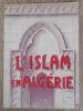 """""""L'Islam en Algérie""""."""