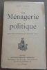 """""""La Ménagerie Politique"""". """"Léo Taxil Barentin et J. Blass"""""""