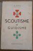 """""""Scoutisme et Guidisme"""". """"Hyacinte Oger"""""""