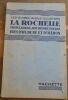 """""""La Rochelle Rochefort Iles de Ré et d'Oléron"""". """"Georges Monmarché"""""""