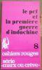 """""""Le pcf et la première guerre d'indochine"""". """"Francis Joucelain"""""""
