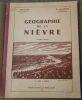 """""""Géographie de la Nièvre"""". """"L. Pouillon et M. Lallemand"""""""