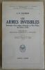 """""""Les Armes Invisibles ? souvenirs d'un espion allemand au War Office de 1914 à 1919"""". """"J. C. Silber"""""""