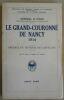 """""""Le Grand-Couronné de Nancy 1914"""". """"Général H. Colin"""""""