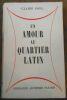 """""""Un Amour au Quartier Latin"""". """"Claire GOLL"""""""
