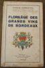 """""""Florilège des Grands Vins de Bordeaux"""". """"Charles Dormontal"""""""