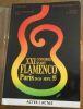 """""""XXI Congrès d'Art Flamenco - Paris 20-26 Sept. 93"""". """"etc? Pierre Lefranc Norberto Torres Cortes Edwige Dioudonnat Claude Orsini Philippe Garnier José ..."""