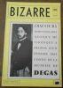 """""""Bizarre n° 26 ? Discours imprononçable quoique méthodique à propos d'un épisode mal connu de la jeunesse de Degas"""". """"Jean-Marie Lhote Degas"""""""