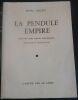 """""""La Pendule Empire suivi de trois contes exemplaires"""". """"Franz Hellens Michel Frérot"""""""