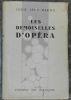 """""""Les Demoiselles d'Opéra"""". """"Louis-Léon Martin"""""""