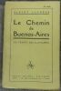 """""""Le Chemin de Buenos-Aires (la traite des blanches)"""". """"Albert Londres"""""""