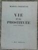"""""""Vie d'une Prostituée"""". """"Marie-Thérèse (Cointre)"""""""