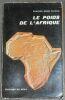 """""""Le Poids de l'Afrique"""". """"Charles-Henri Favrod"""""""
