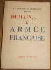 """""""Demain? L'Armée Française ? La Réponse du Centurion"""". """"xxx (Hervé de Blignières chef d'Etat-Major de l'O.A.S. en France en 1960 et 61)"""""""