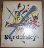 "Kandinsky. ""Kandinsky Max Bill avec la collaboration de Jean Arp Charles Estienne Carola Giedion-Welcker Will Grohmann Ludwig Grote Nina Kandinsky et ..."