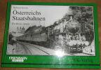 """""""Österreichs Staatsbahnen Ein Blick zurück"""". """"Helmut Griebl"""""""