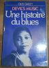 """""""Devil's Music Une Histoire du Blues"""". """"Giles Oakley"""""""