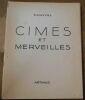 """Cimes et Merveilles"". Samivel"