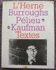 """""""Burroughs Pélieu Kaufman""""."""