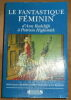 """""""Le Fantastique Féminin d'Ann Radcliffe à Patricia Highsmith"""". """"Anne Richter"""""""