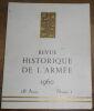 """""""Revue Historique De L'Armée 1960"""". """"? M. Klein-Rebour Marc-André Fabre André Ploix M. Jore Ariane Villandry Charles Burdick Philippe Contamin"""""""